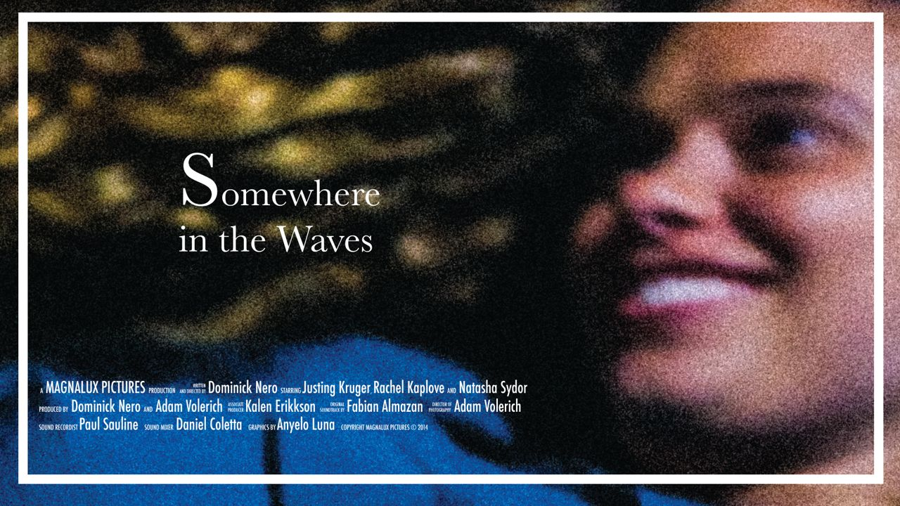 Short Film, Somewhere in the Waves